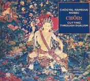 Namkhai Norbu : Chöd -Cutting Through Dualism (CD)