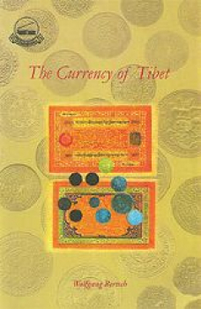 Bertsch, Wolfgang : The Currency of Tibet