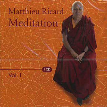 Matthieu, Ricard  :  Meditation Vol 1 (CD)