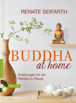 Seifarth, Renate : Buddha at home, m. Audio-CD