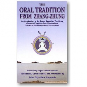 John Myrdhin Reynolds : The Oral Tradition from Zhang-Zhung