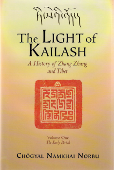 Namkhai Norbu : The Light of Kailash [Vol 1]