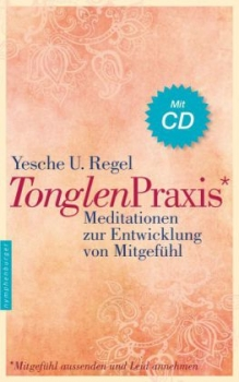 Regel, Yesche U. : Tonglen-Praxis, m. Audio-CD