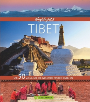 Fülling, Oliver : Highlights Tibet