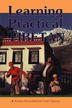 Bloomfield, Andrew and Tshering, Yanki:  Learning Practical Tibetan