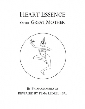Heart Essence of the Great Mother from the Khandro Nyingthig