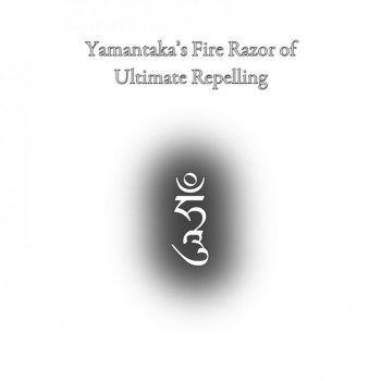 Yamantaka's Fire Razor of Ultimate Repelling