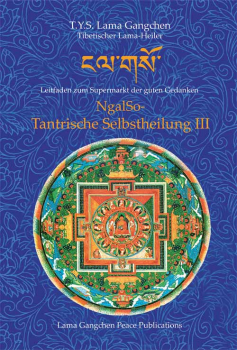 Ngalso -  Tantrische   Selbstheilung III