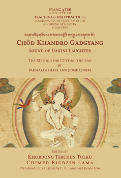 Jigme Lingpa : Sound of Dakini Laughter The Methode for Cutting the Ego