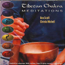 Ben Scott and Christa Michel : Tibetan Cakra Meditation (CD)