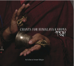 Archarya Sönam Rabgye : Chants for Himalaya Karuna (AudioCD)