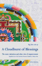 Rig-'dzin rdo-rje (Martin Boord) : A Cloudburst of Blessings - Vajrakila texts of the Northern Treasures Tradition Volume 4