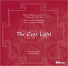 The Clear Light, 2 Audio-CDs